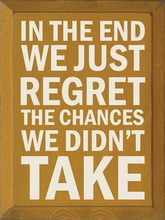 In the end we just regret the chances we didn't