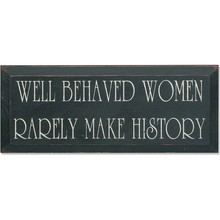 More about the 'Vintage Sign - Well Behaved Women' product