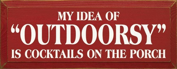 My Idea of outdoorsy ..on the porch