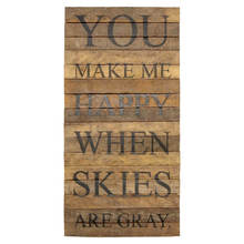You Make me happy - Reclaimed wall sign
